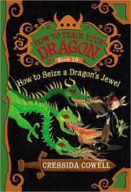 """How to Seize a Dragon's Jewel"" is the tenth Hiicup and Toothless book by Cressida Cowell."