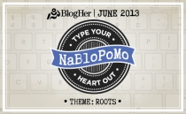 "NaBloPoMo's theme for June 2013 is ""Roots."""