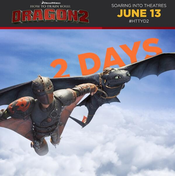 Only two days until How to Train Your Dragon 2 opens!